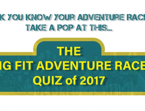 The Big Fit Adventure Racing Quiz of 2017
